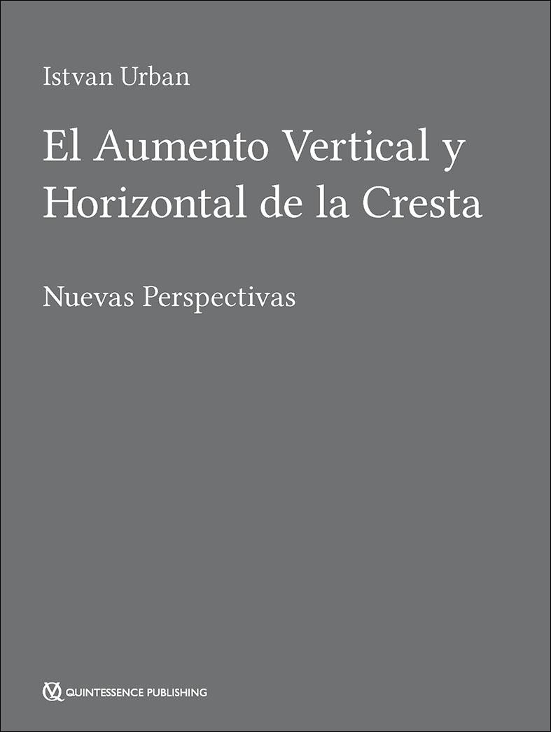 EL AUMENTO VERTICAL Y HORIZONTAL DE LA CRESTA' Nuevas perspectivas