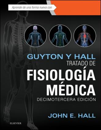 GUYTON TRATADO DE FISIOLOGIA MEDICA (Con autoevaluación y casos ...