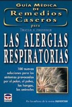 Las Alergias Respiratorias Guia Medica De Remedios Caseros